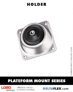 LORD Rubber Plateform Mount Series | Holder